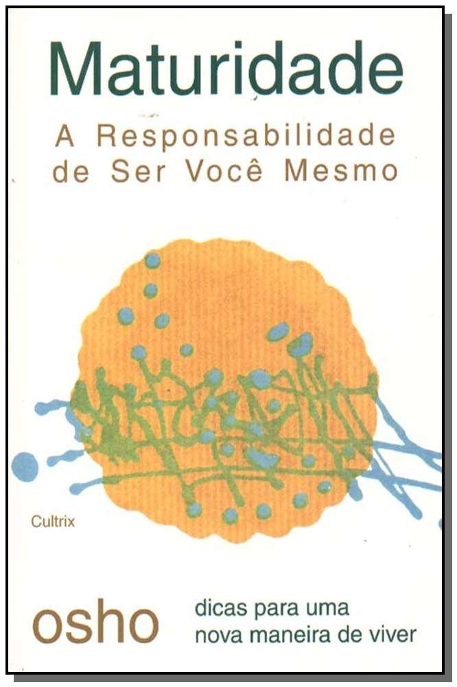 MATURIDADE - A RESP. SER VOCE MESMO