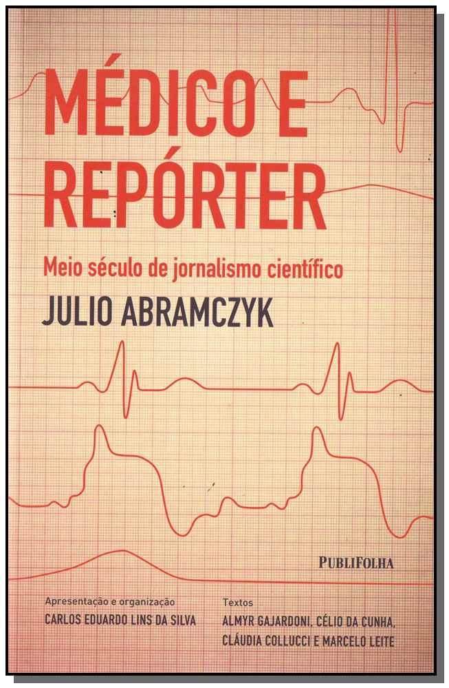 MEDICO E REPORTER