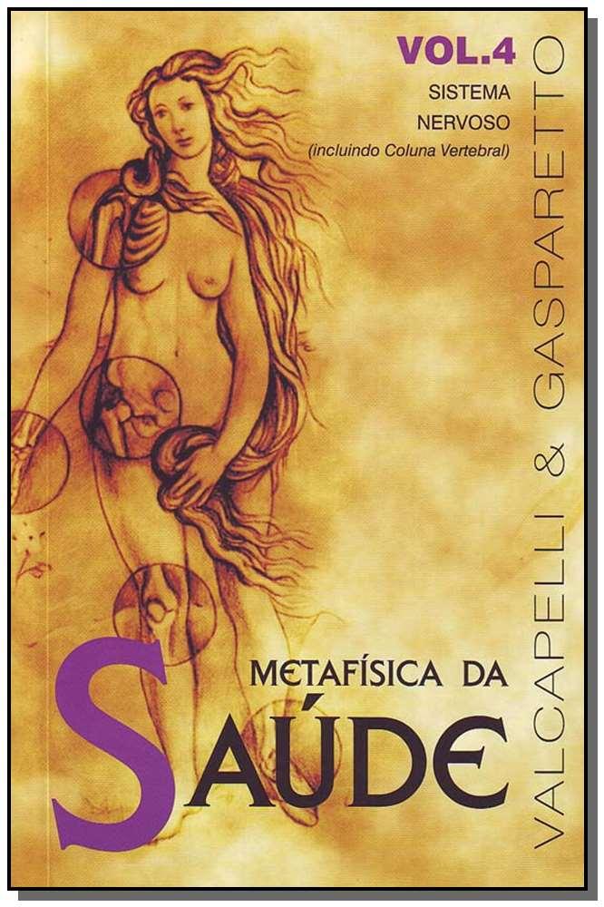 METAFÍSICA DA SAÚDE - VOL. 4