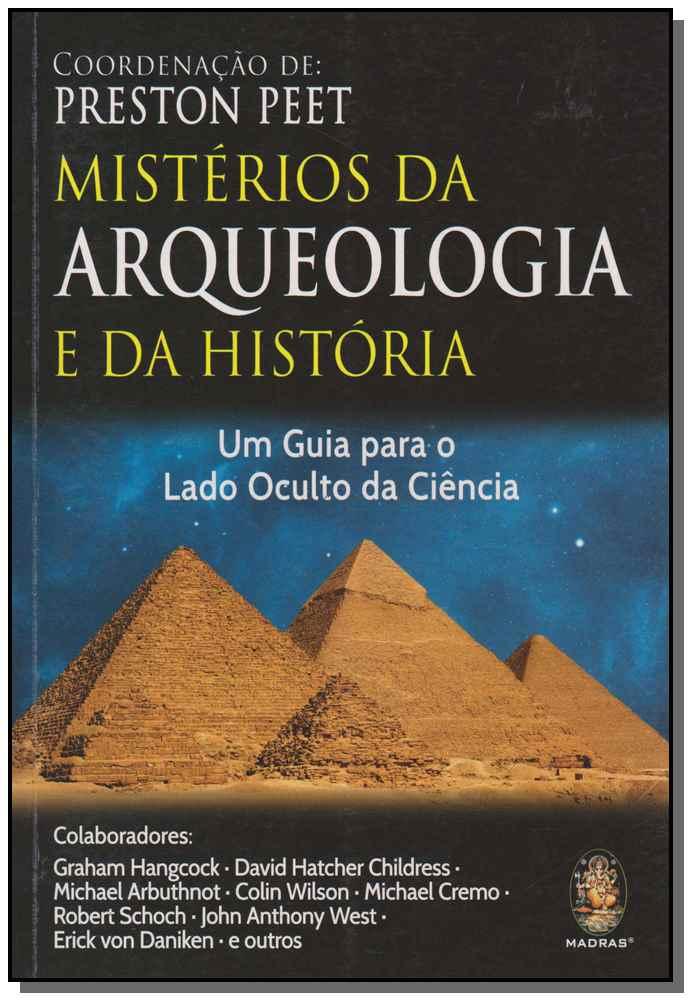 MISTÉRIOS DA ARQUEOLOGIA E DA HISTÓRIA