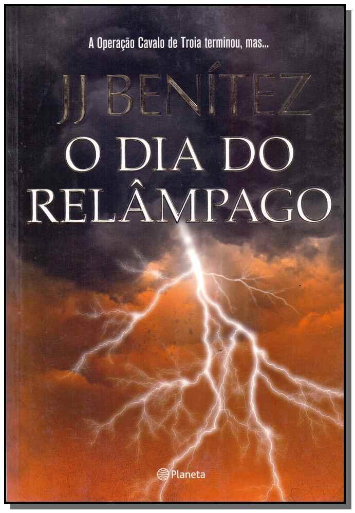 O DIA DO RELÂMPAGO