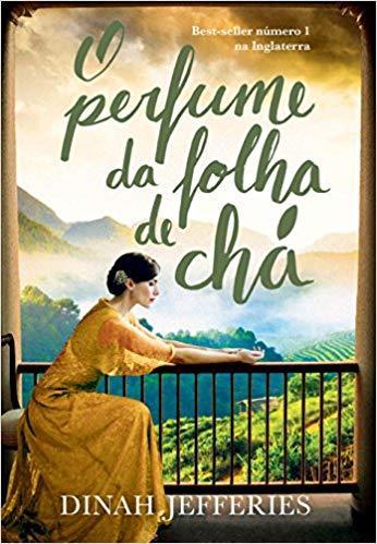 O PERFUME DA FOLHA DE CHÁ