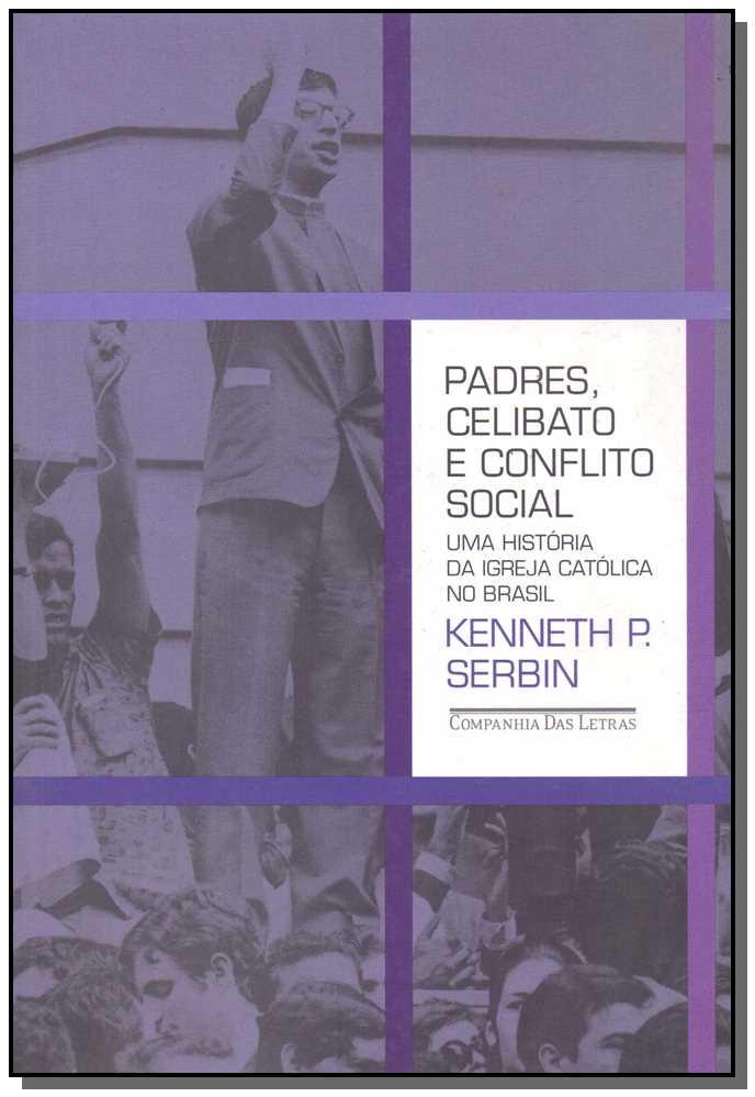PADRE, CELIBATO E CONFLITO SOCIAL