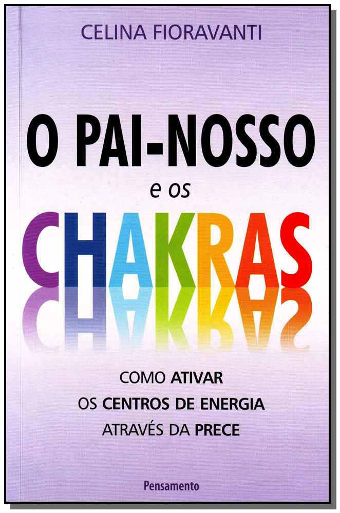 PAI NOSSO E OS CHAKRAS