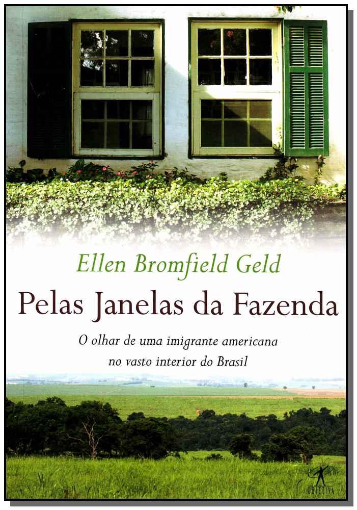 PELAS JANELAS DA FAZENDA