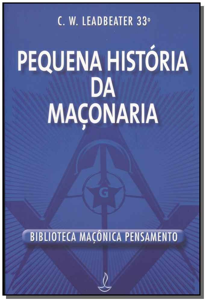PEQUENA HISTORIA DA MACONARIA