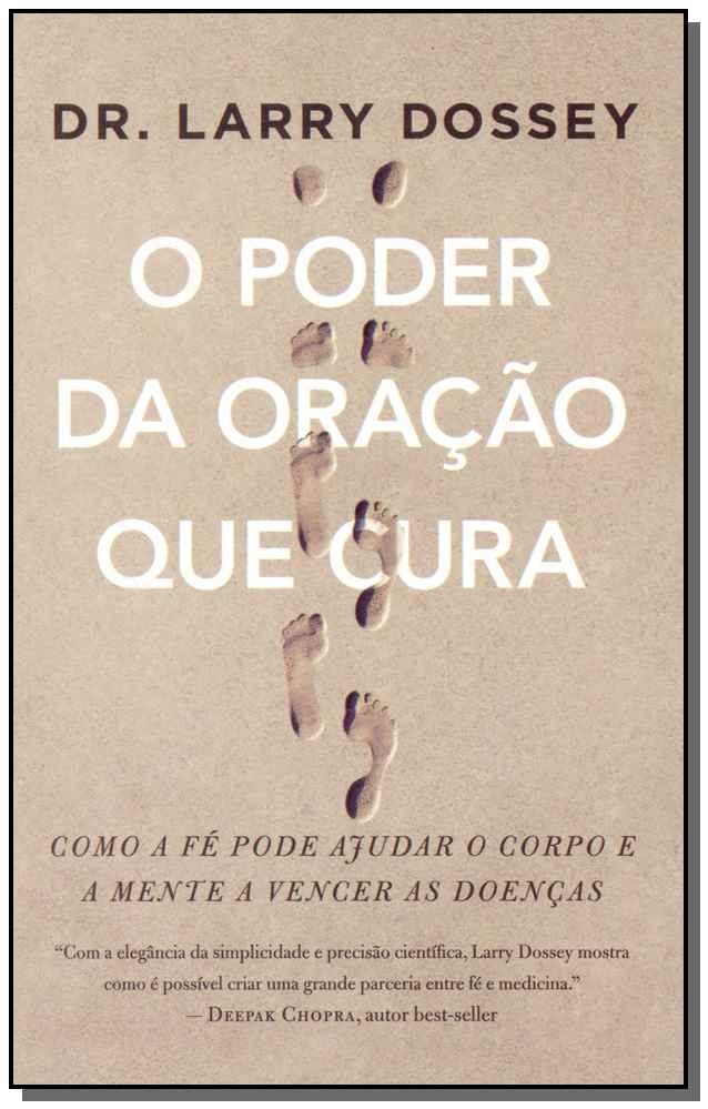 PODER DA ORACAO QUE CURA, O