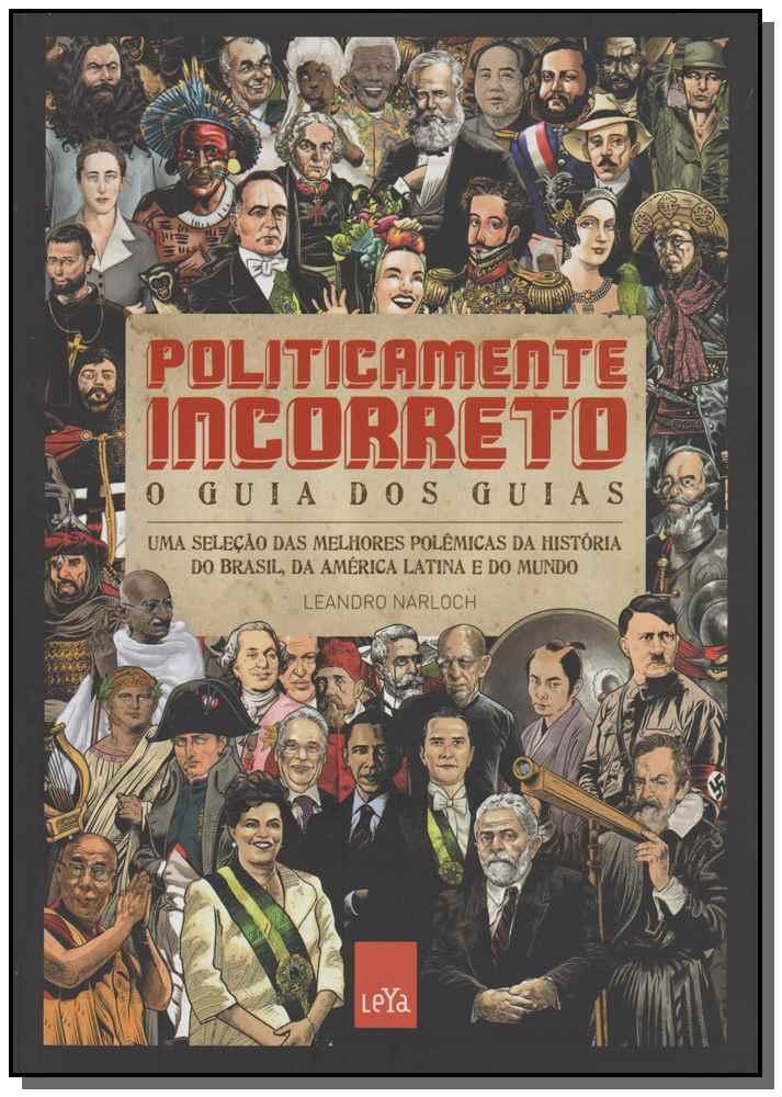 POLITICAMENTE INCORRETO: O GUIA DOS GUIAS