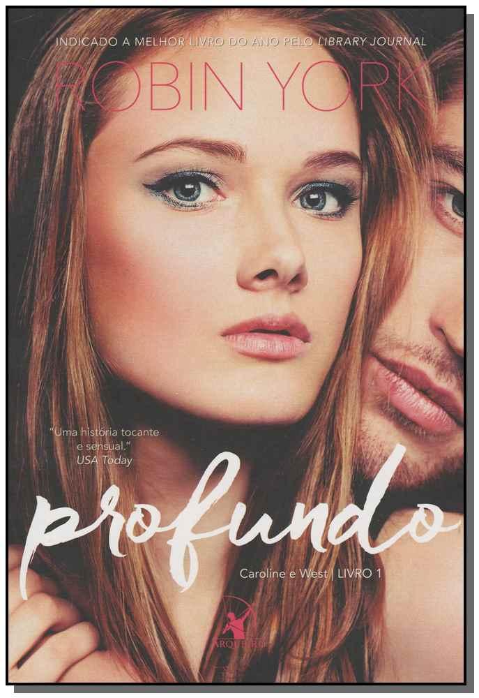 PROFUNDO (CAROLINE E WEST ? LIVRO 1)