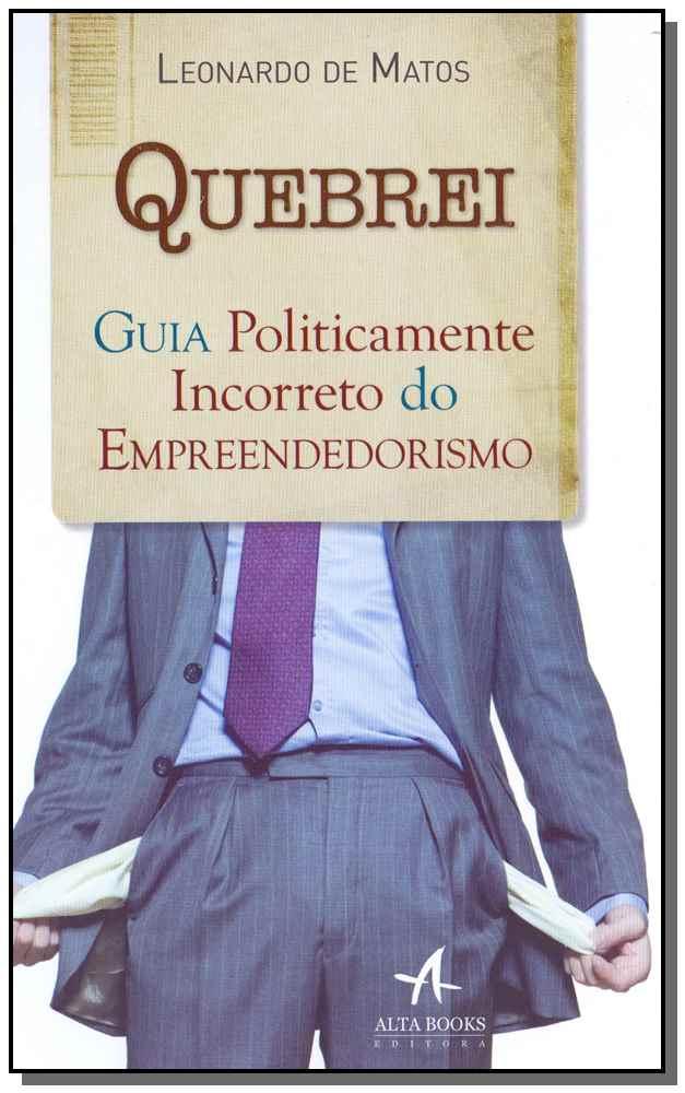QUEBREI: GUIA POLITICAMENTE INCORRETO