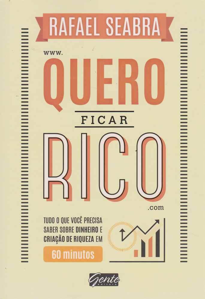 QUERO FICAR RICO