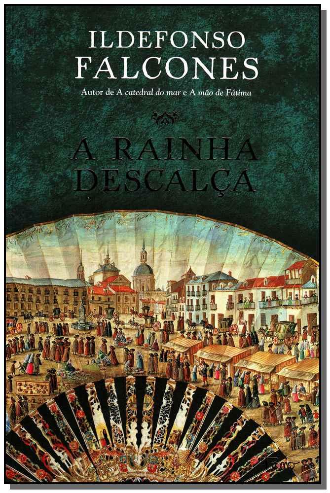 RAINHA DESCALCA, A
