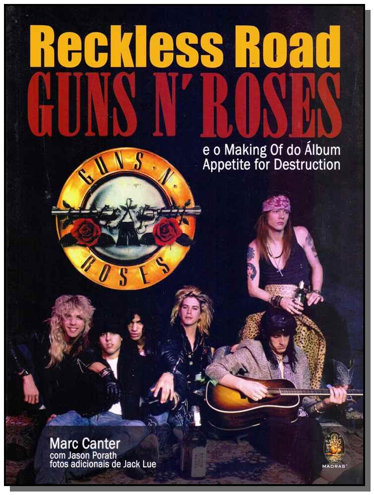 RECKLESS ROAD: GUNS N ROSES