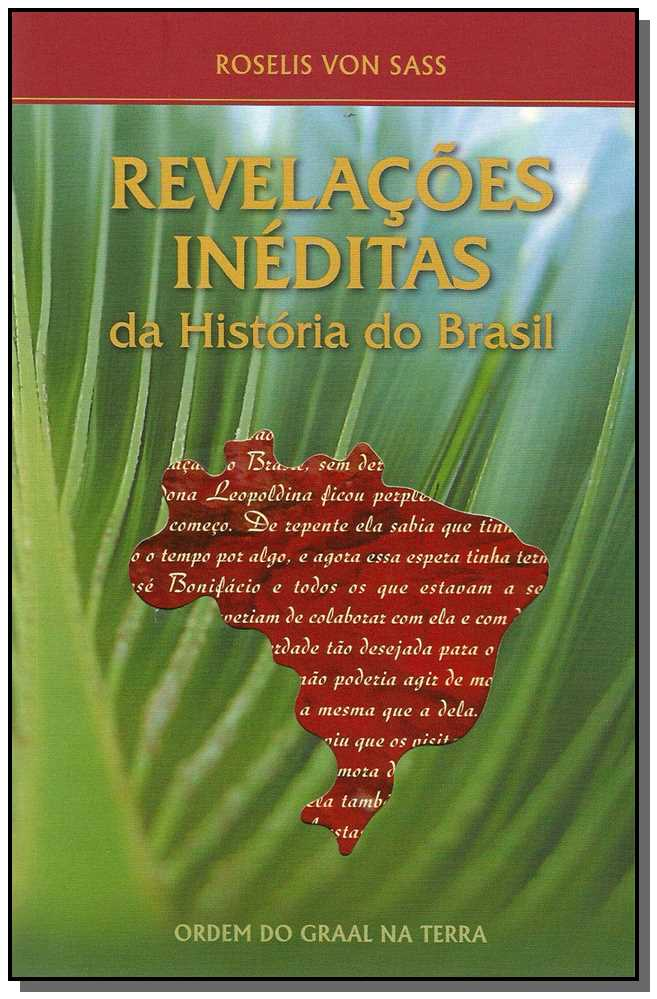 REVELACOES INEDITAS DA HISTORIA DO BRASIL