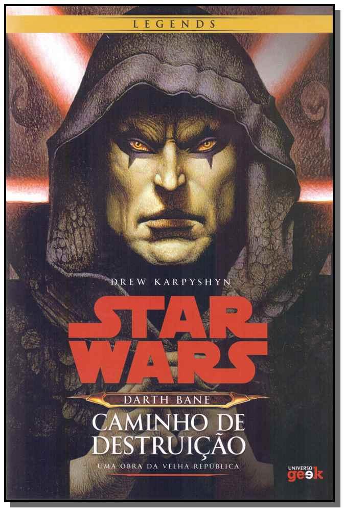 STAR WARS - DARTH BANE: CAMINHO DE DESTRUIÇÃO