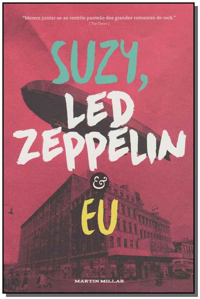 SUZY, LED ZEPPELIN E EU