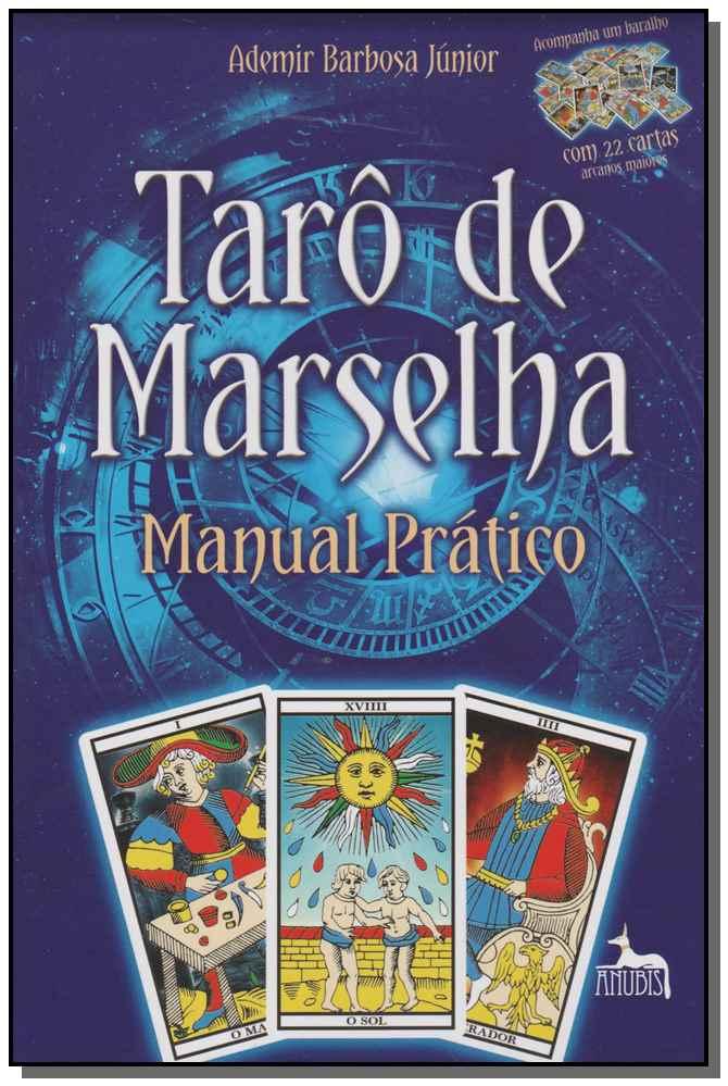 TARO DE MARSELHA -  MANUAL PRATICO - COM 22 CARTAS