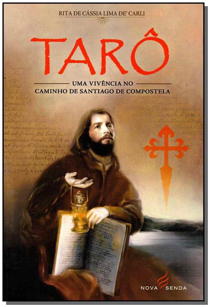 TARO - UMA VIVENCIA NO CAMINHO DE SANTIAGO DE COMPOSTELA