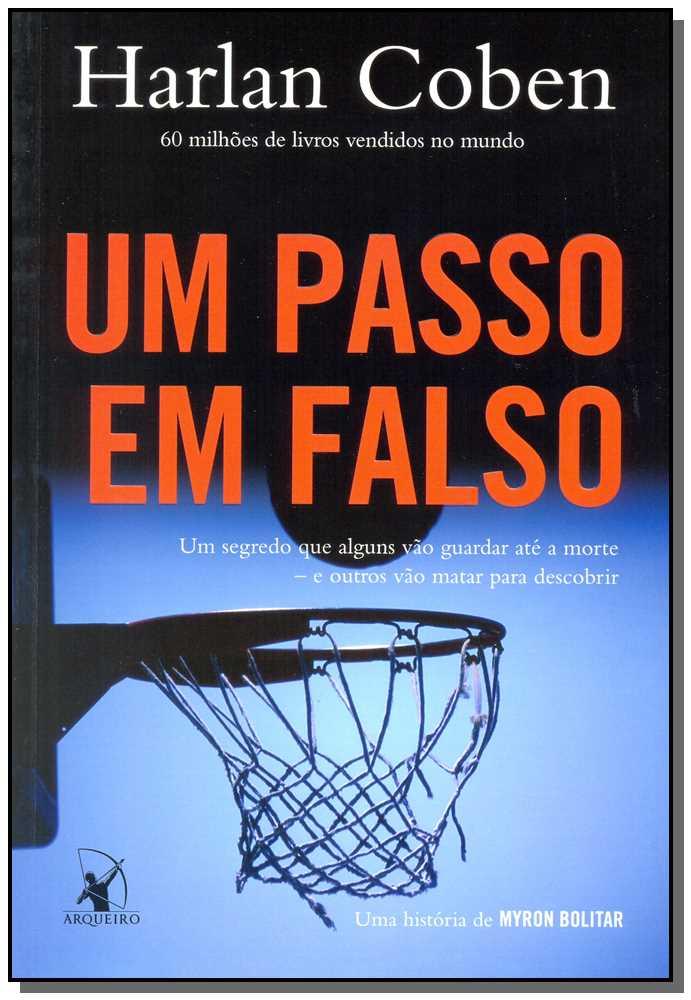 UM PASSO EM FALSO (MYRON BOLITAR ? LIVRO 5)