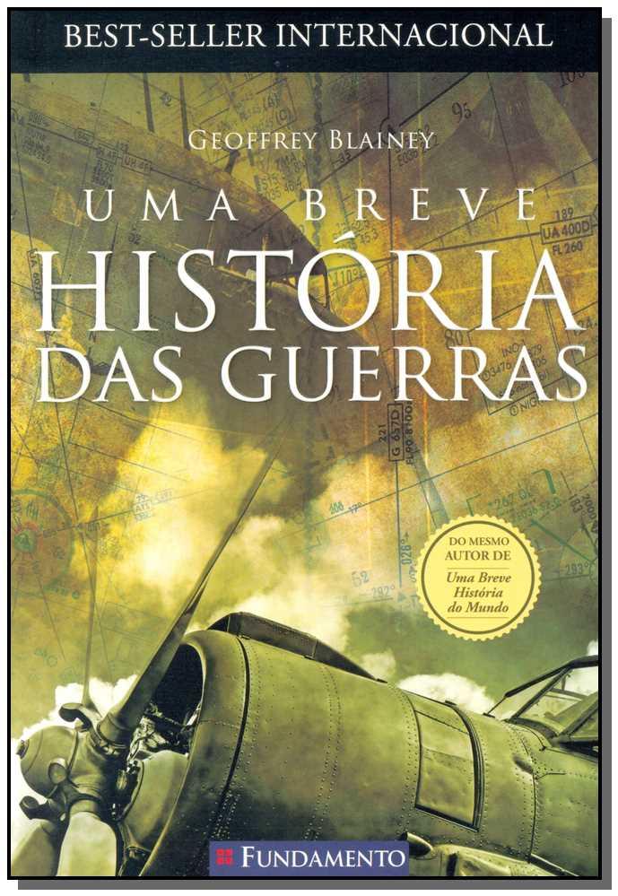 UMA BREVE HISTORIA DAS GUERRAS
