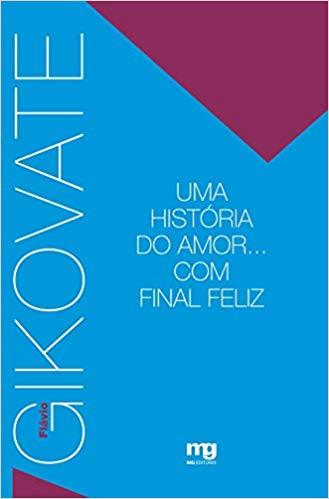 UMA HISTÓRIA DO AMOR... COM FINAL FELIZ