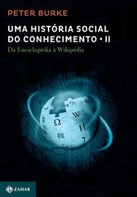 UMA HISTORIA SOCIAL DO CONHECIMENTO II