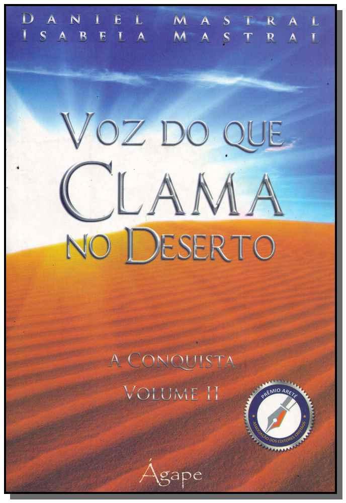 VOZ DO QUE CLAMA NO DESERTO - VOL. 02
