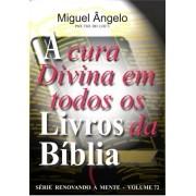A CURA DIVINA EM TODOS OS LIVROS DA BÍBLIA
