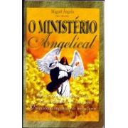 O MINISTÉRIO ANGELICAL