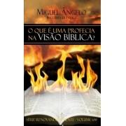 O QUE E UMA PROFECIA NA VISÃO BIBLICA