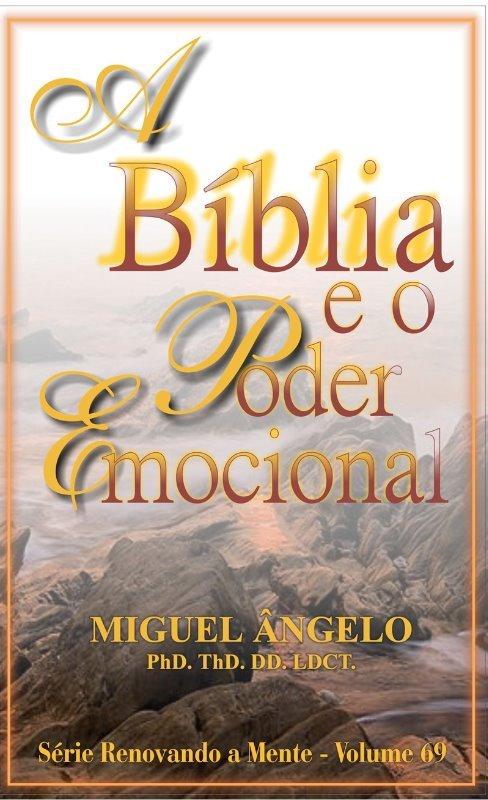 A BÍBLIA E O PODER EMOCIONAL