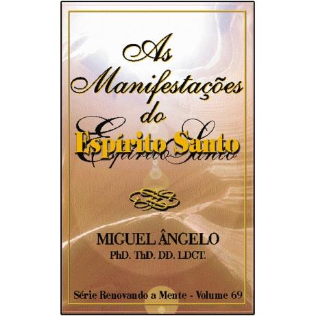 AS MANIFESTAÇÕES DO ESPÍRITO SANTO