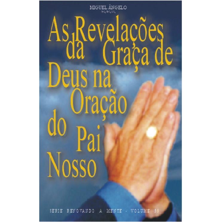 As Revelações da Graça de Deus na Oração do Pai Nosso
