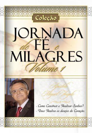 JORNADA DE FÉ E MILAGRES 1