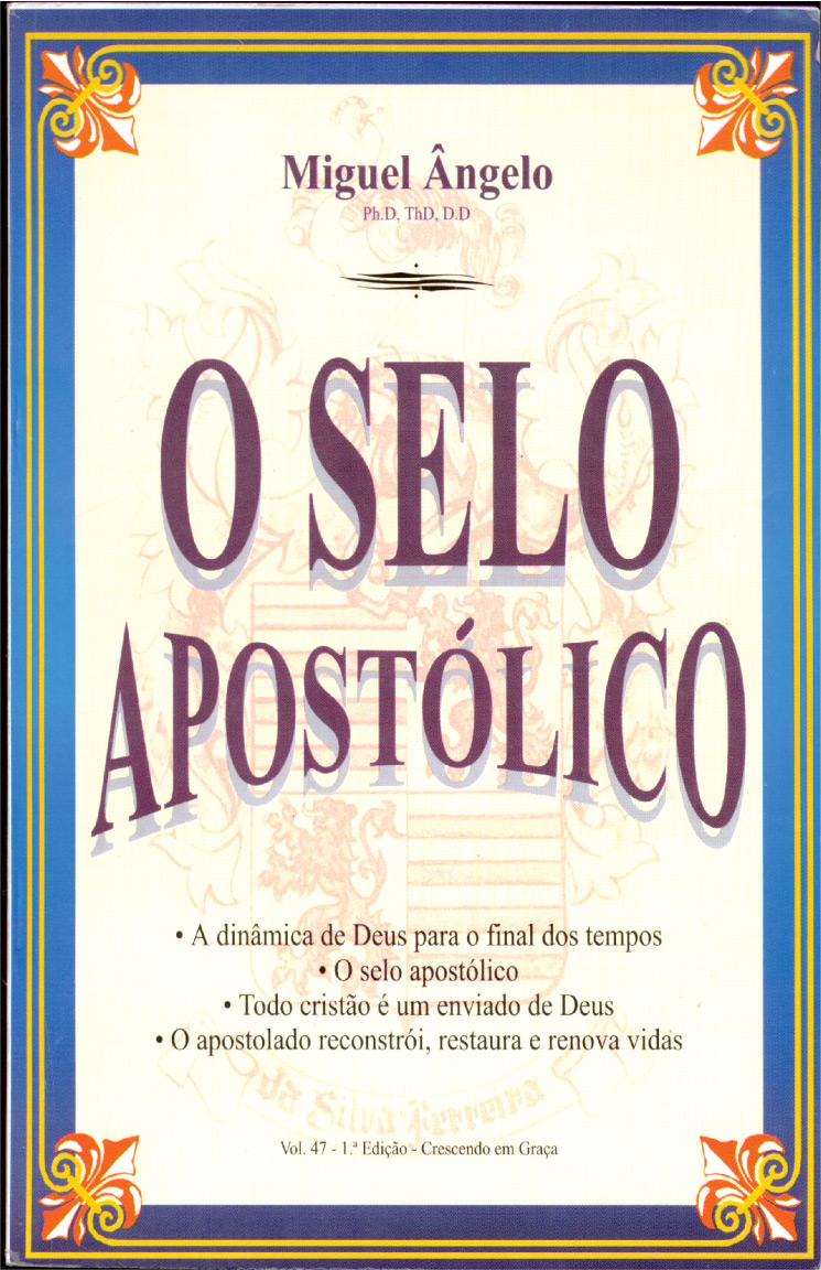 O SELO APOSTÓLICO