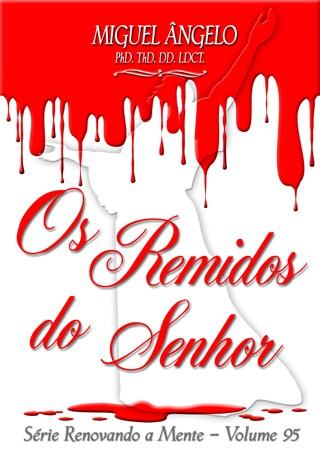 OS REMIDOS DO SENHOR