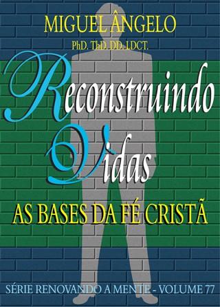 RECONSTRUINDO VIDAS
