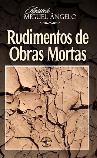RUDIMENTOS DE OBRAS MORTAS