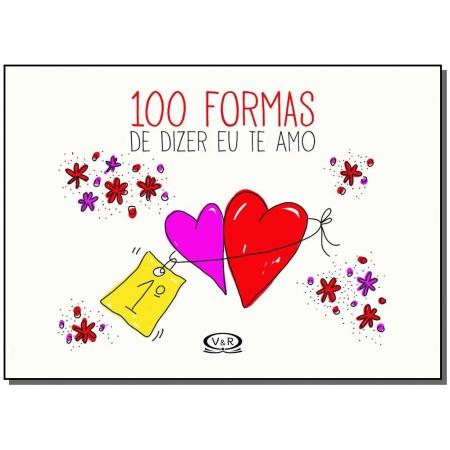 100 Formas de Dizer Eu Te Amo