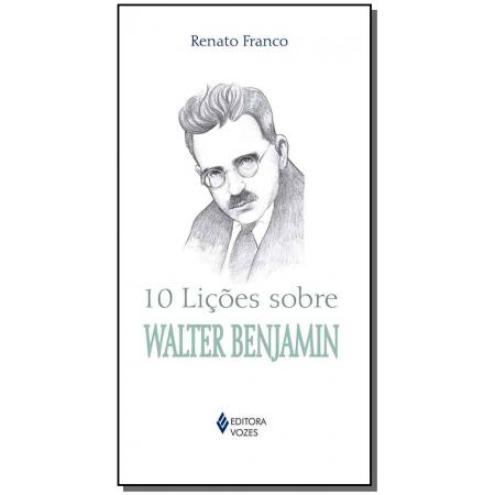 10 lições sobre Walter Benjamin