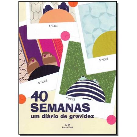 40 SEMANAS UM DIARIO DE GRAVIDEZ