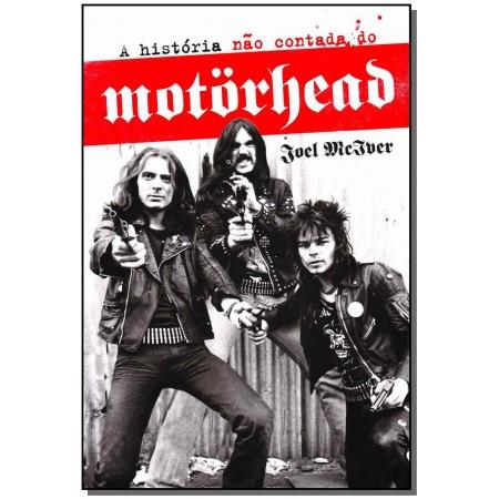 A História Não Contada do Motorhead