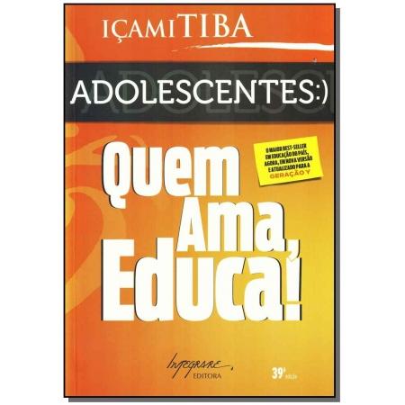 Adolescentes - Quem Ama, Educa