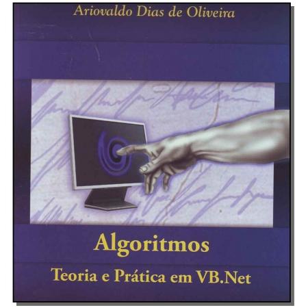 Algoritmos - Teoria e Pratica em Vb.net