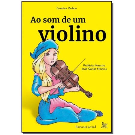 Ao Som de um Violino