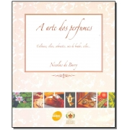 Arte dos Perfumes a - Colonia, Oleos, Sabonetes