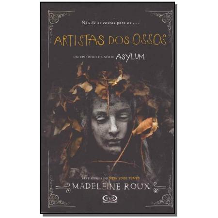 Artistas dos Ossos - Asylum