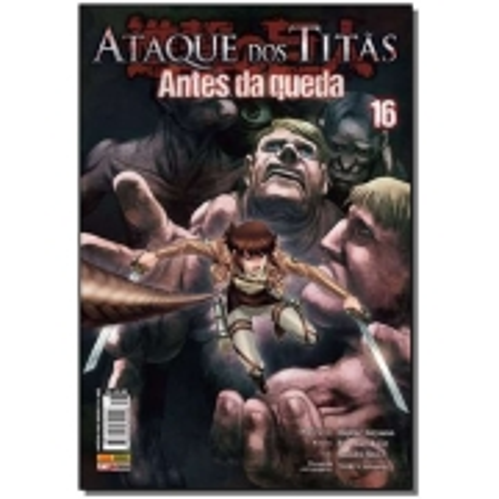 Ataque dos Titãs: Antes da Queda - Vol. 16
