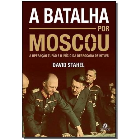 Batalha Por Moscou, A