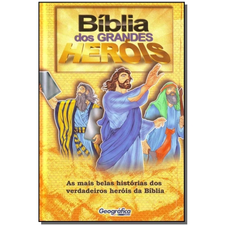 Bíblia dos Grandes Heróes